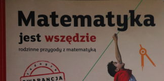 Matematyka jest wszędzie. Rodzinne przygody z matematyką - okładka książki
